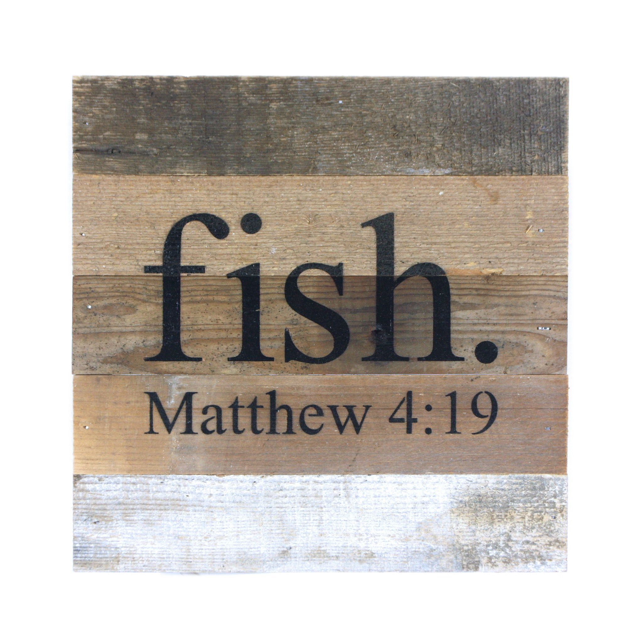 - Inspirational rustic wall art sign with the angler and fisherman in mind. Handmade in the USA from reclaimed, re-purposed wood to tell your story or message with the beauty of vintage materials. - S