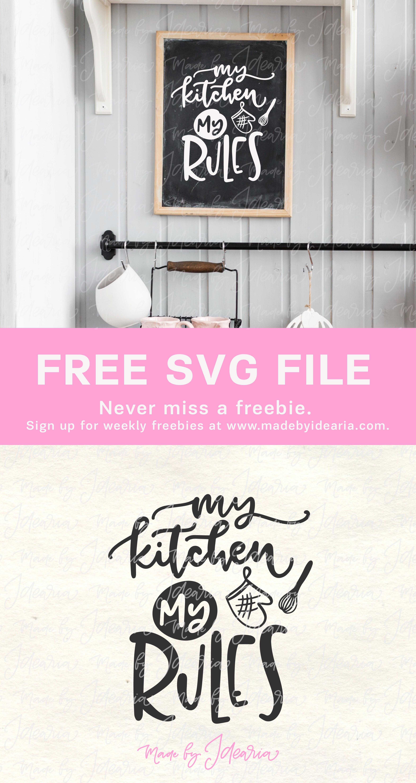 Download Free svg file: My kitchen, my rules | Svg file, Cricut ...