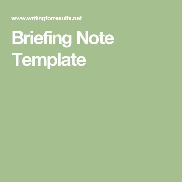Briefing Note Template | Being a Better Assistant | Pinterest ...