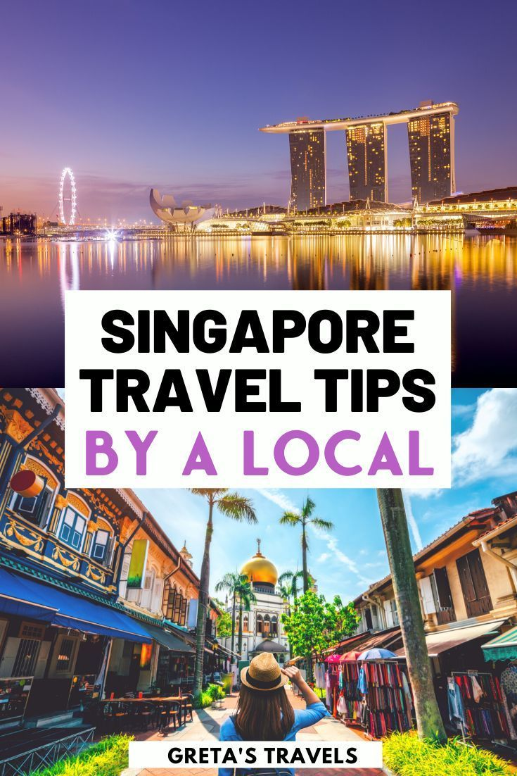 Singapore Travel Tips by a Local The Best Singapore