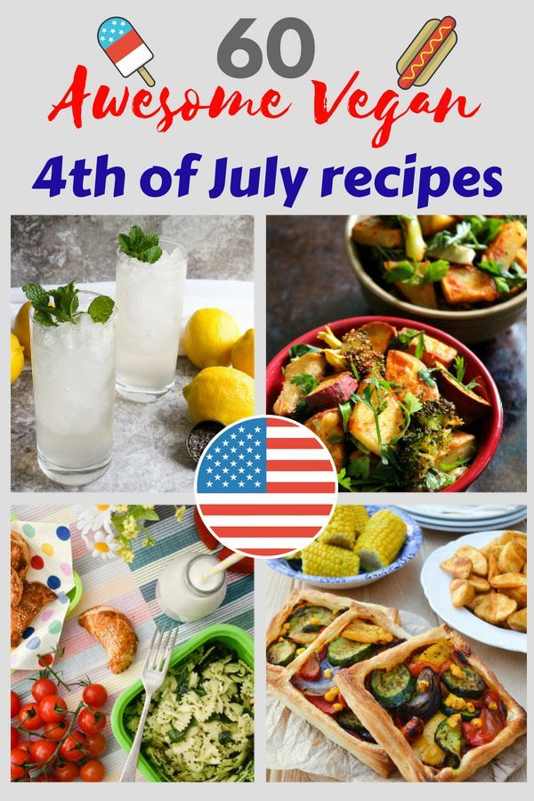 60 Awesome 4th Of July Vegan Picnic Recipes Vegan