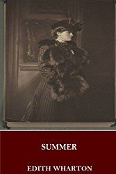 Summer by Edith Wharton - a very young librarian in a small New England town meets a young architect and falls in love.