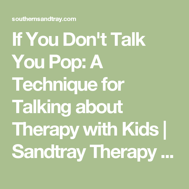 If You Don't Talk You Pop: A Technique for Talking about ...