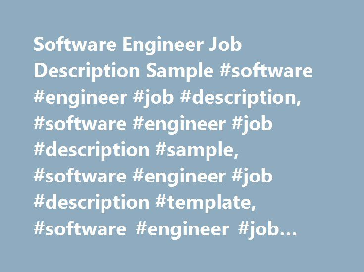 Software Engineer Job Description Sample #software #engineer #job - engineer job description