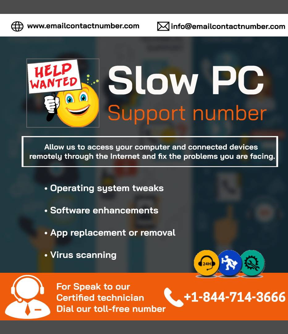 Slow PC Support Service number +18447143666 Computer