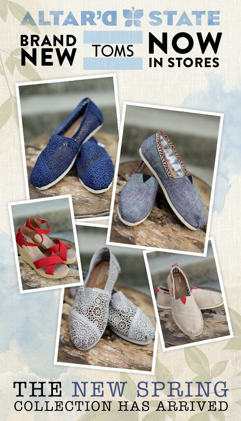 TOMS Spring Collection has Arrived at Altar'd State! #AltardState coming soon to #WattersCreek