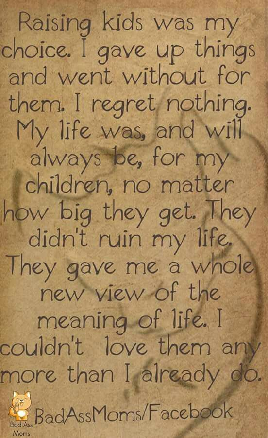 Since Becoming A Mother At Such A Young Age My Whole Life Has Been Being A Mom I Ve Known Nothing Else Its The One Mother Quotes Mom Quotes Quotes For