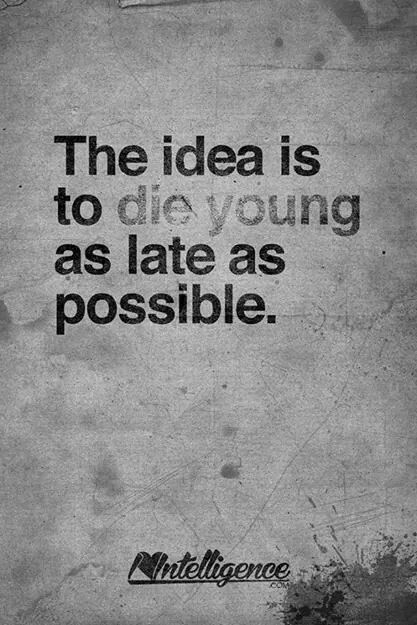 Live Fast Die Young Wonderful Quotes Pinterest Quotes Die