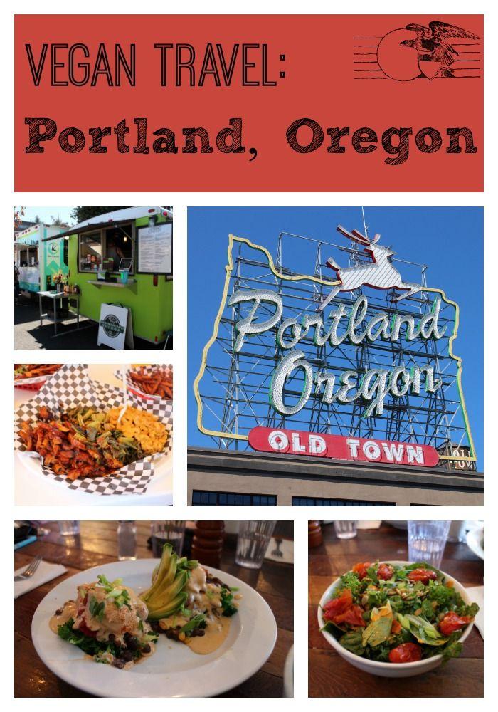 Vegan Travel Portland Oregon Vegan Travel Vegetarian Travel Portland Food