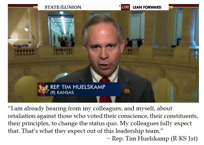 Rep. Tim Huelskamp on Retaliation