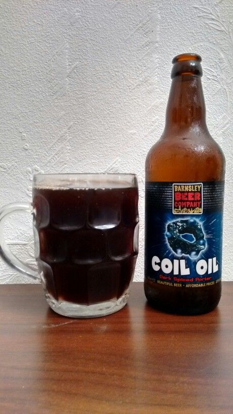 Coil Oil From The Barnsley Beer Company Never Had A Good Beer