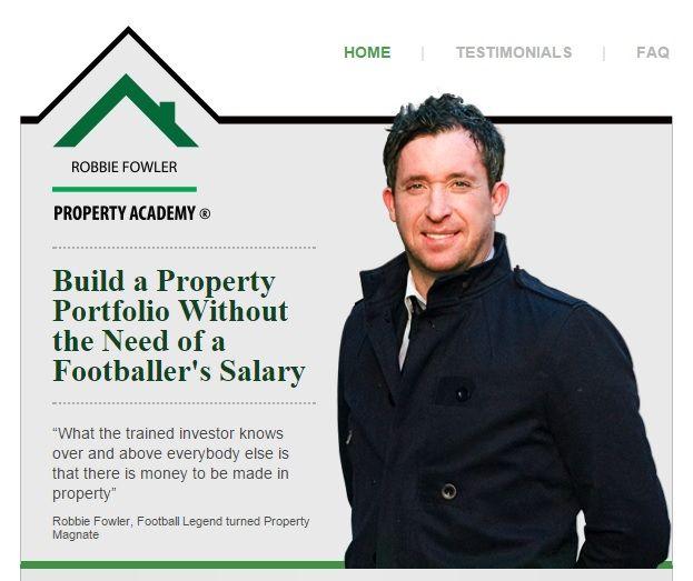 Robbie Fowler Property Academy (via Pinterest)