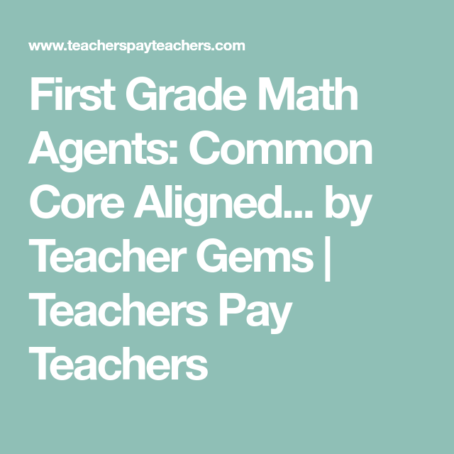 First Grade Math Agents: Common Core Aligned Math Print and Go ...