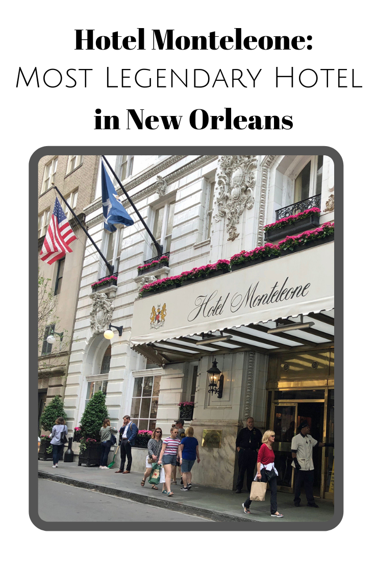 Family Owned For Five Generations The Hotel Monteleone Stands