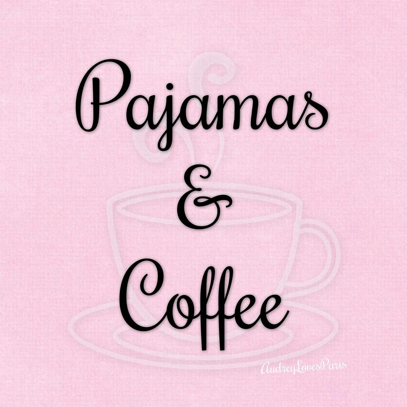 Pajamas and coffee, it's a beautiful thing! Things I