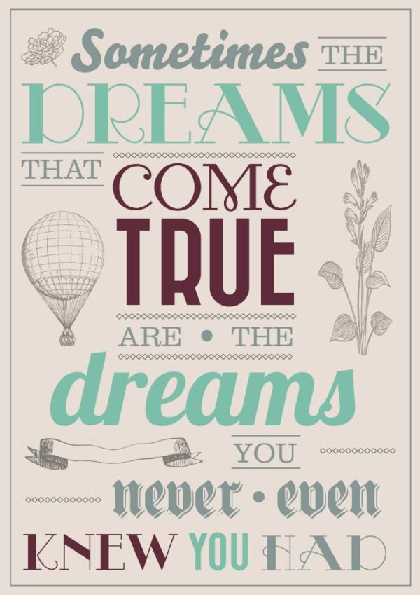 Sometimes the dreams that come true are the dreams you never even knew you had. #entrepreneur #entrepreneurship