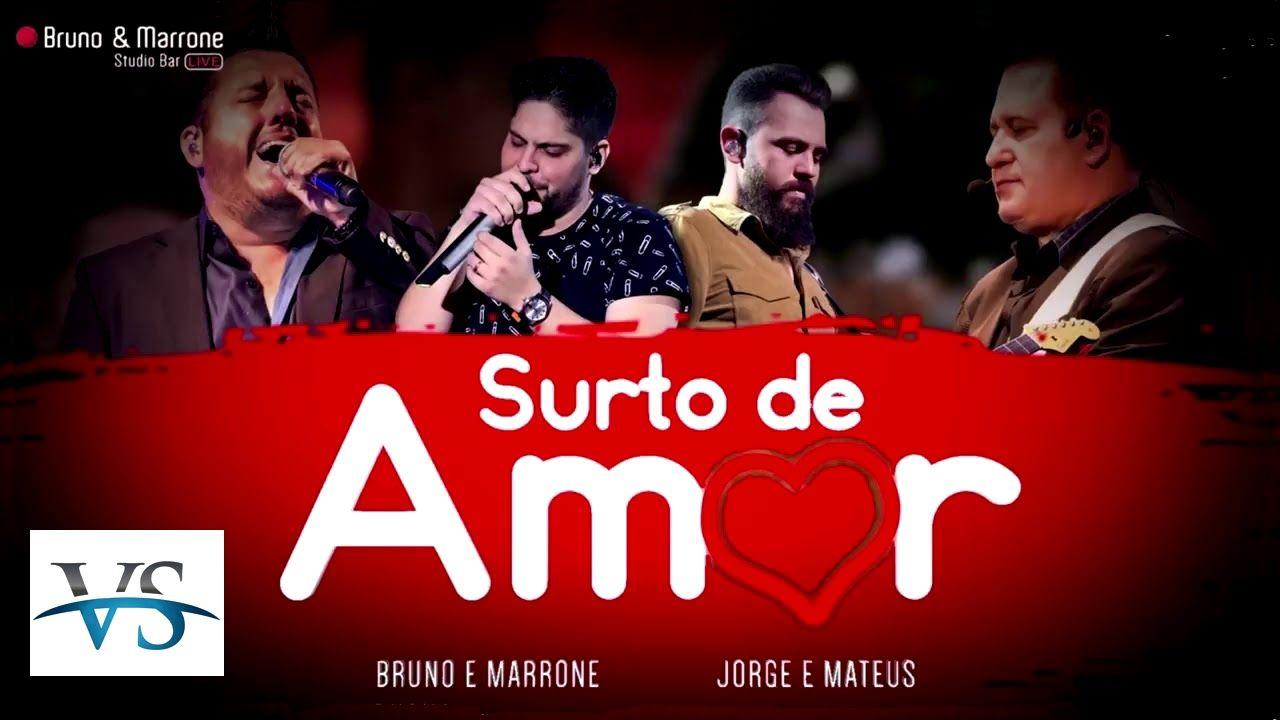 Vs Surto De Amor Bm Vs Sertanejo Playlist De Musicas