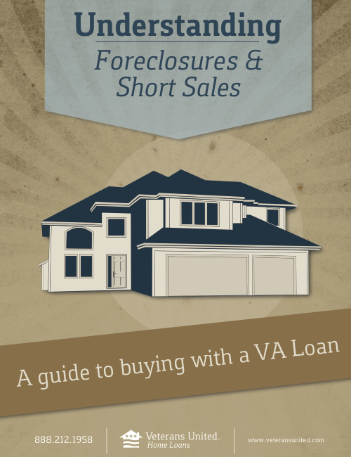 Buying A Foreclosure Or Short Sale With A Va Loan Great Advice On This Type Home Purchase Home Improvement Loans Home Mortgage Buying A Foreclosure