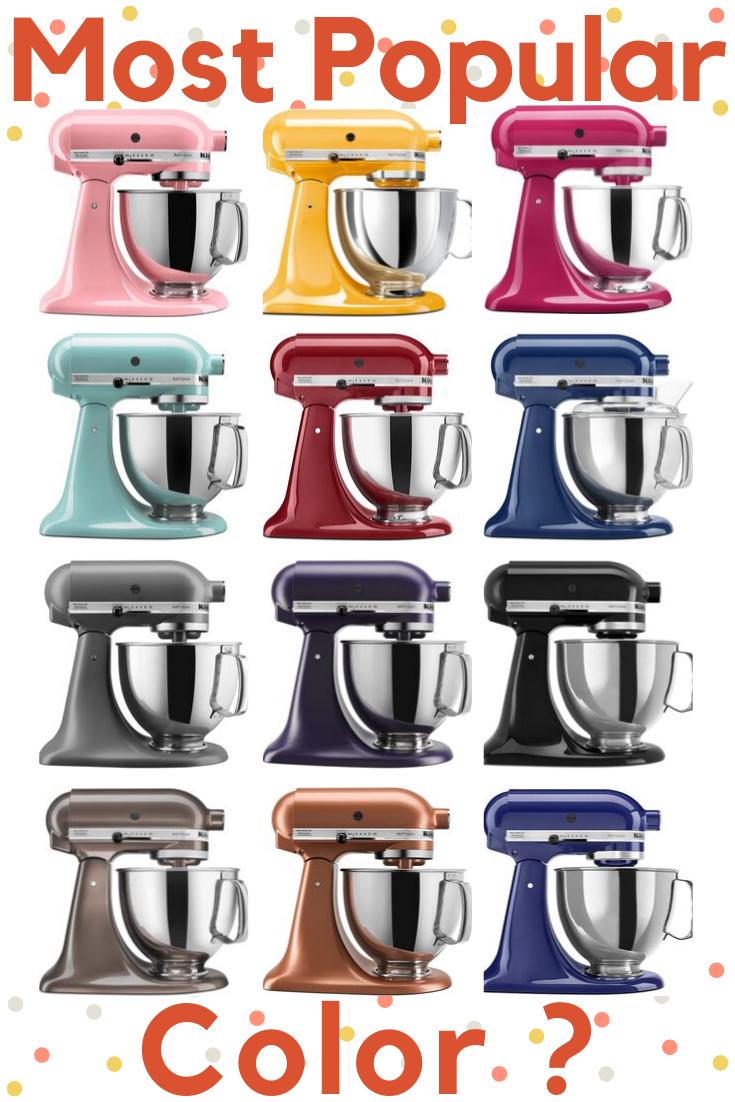The Most Por Kitchenaid Mixer Color