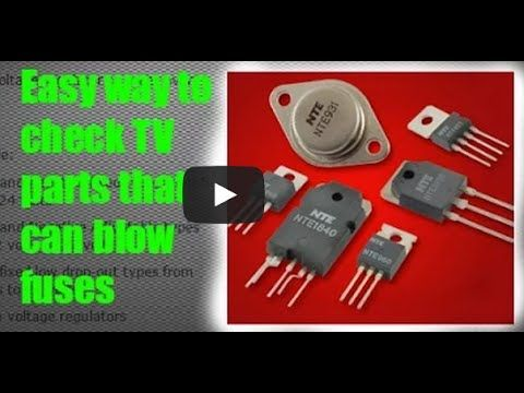 How to check fuses diodes transistors mosfet voltage regulators how to check fuses diodes transistors mosfet voltage regulators in circuit and out of circuit boards if tv doesnt turn on or has no red standby light fandeluxe Image collections