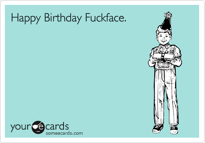 17 Best images about Birthday – Funny Happy Birthday Cards
