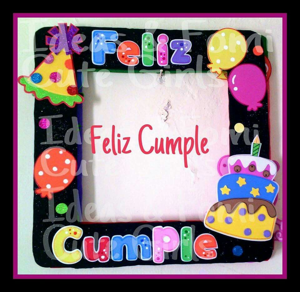 Marco para fiesta feliz cumple carteleras pinterest for Ideas para decorar marcos de cuadros