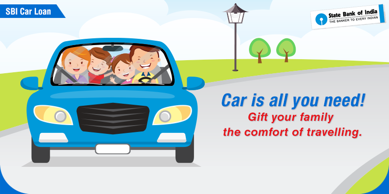 Gift The Comfort Of Travelling To Your Family In Your Own Car With Sbi Carloan Click Here To Apply Online And Check Your Eligibility Ht Car Loans Car Loan