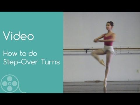 How To Do Step Over Turns In Classical Ballet Ballet Ballet