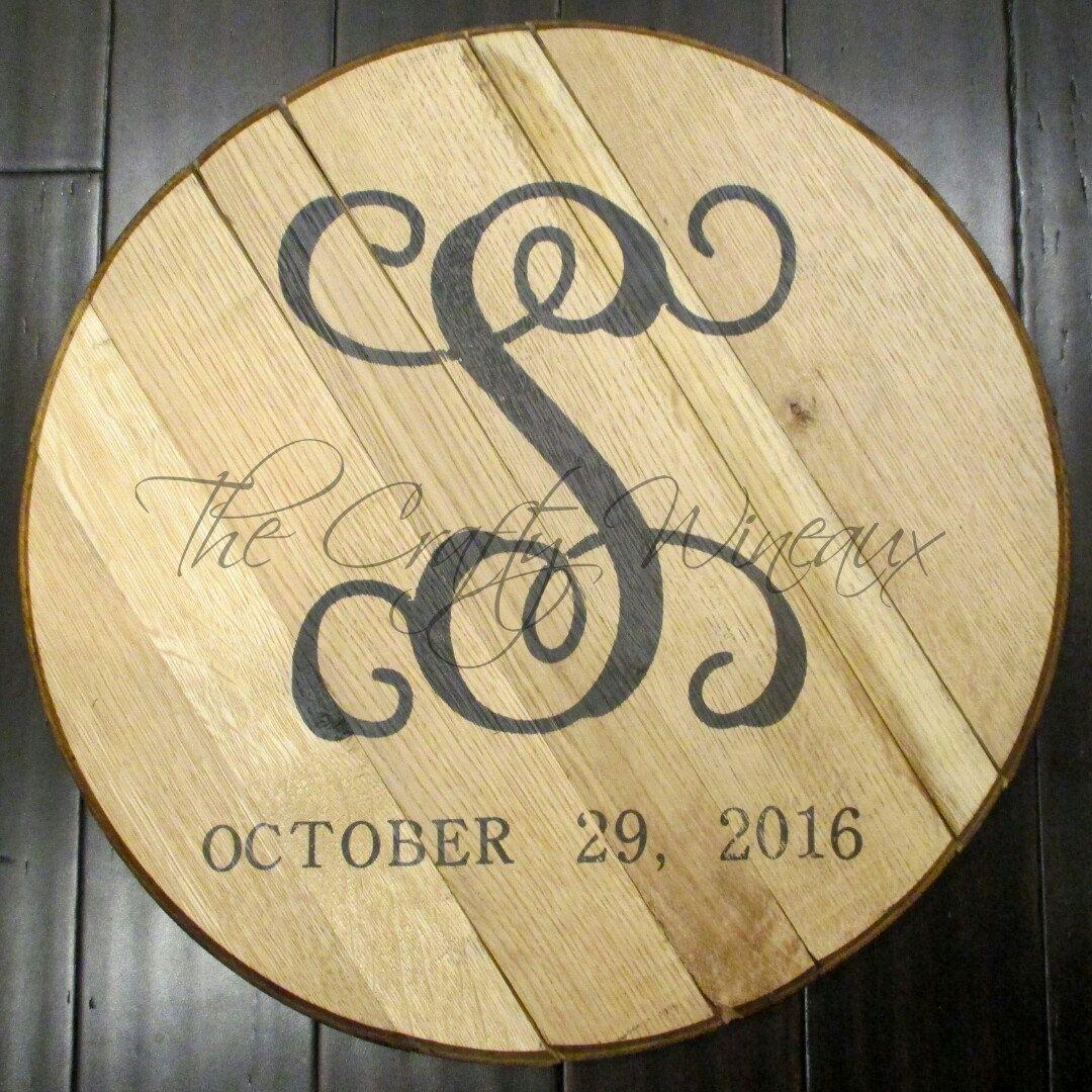 Custom Monogramed and Date Bourbon Barrel Head, Bourbon Barrel Top ...