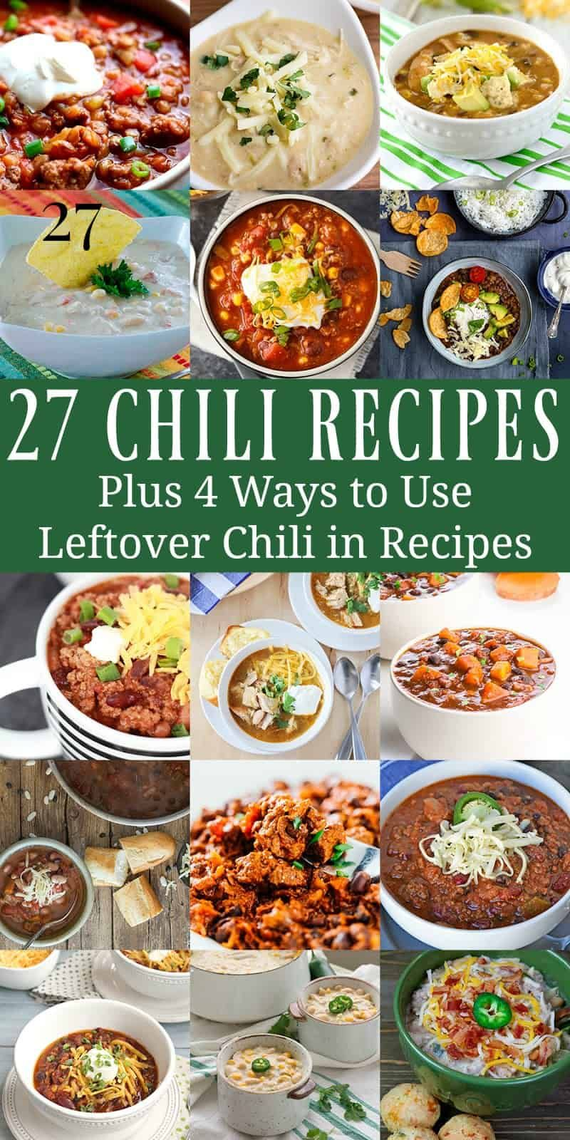 27 Chili Recipes Plus 4 Ways To Use Leftover Chili In