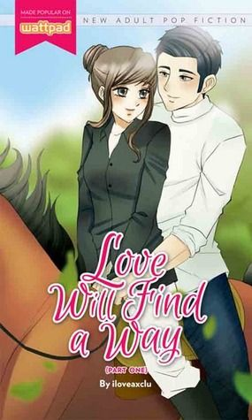 Love Will Find A Way Book 1 Wattpad Books Pop Fiction Books