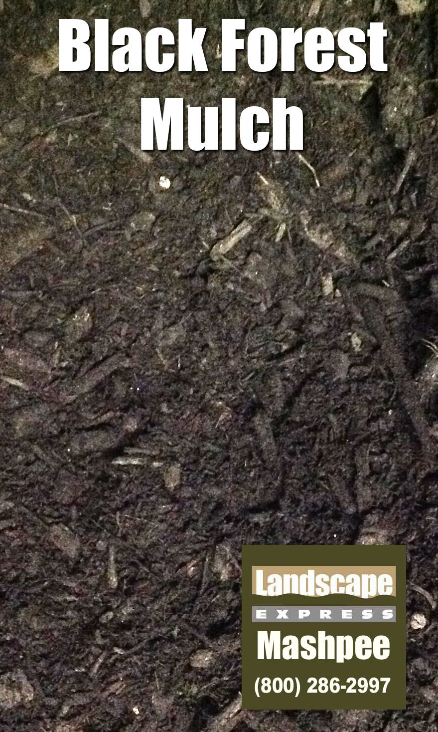 Black Forest Mulch Is Made From And Is Color Enhanced To A Dark