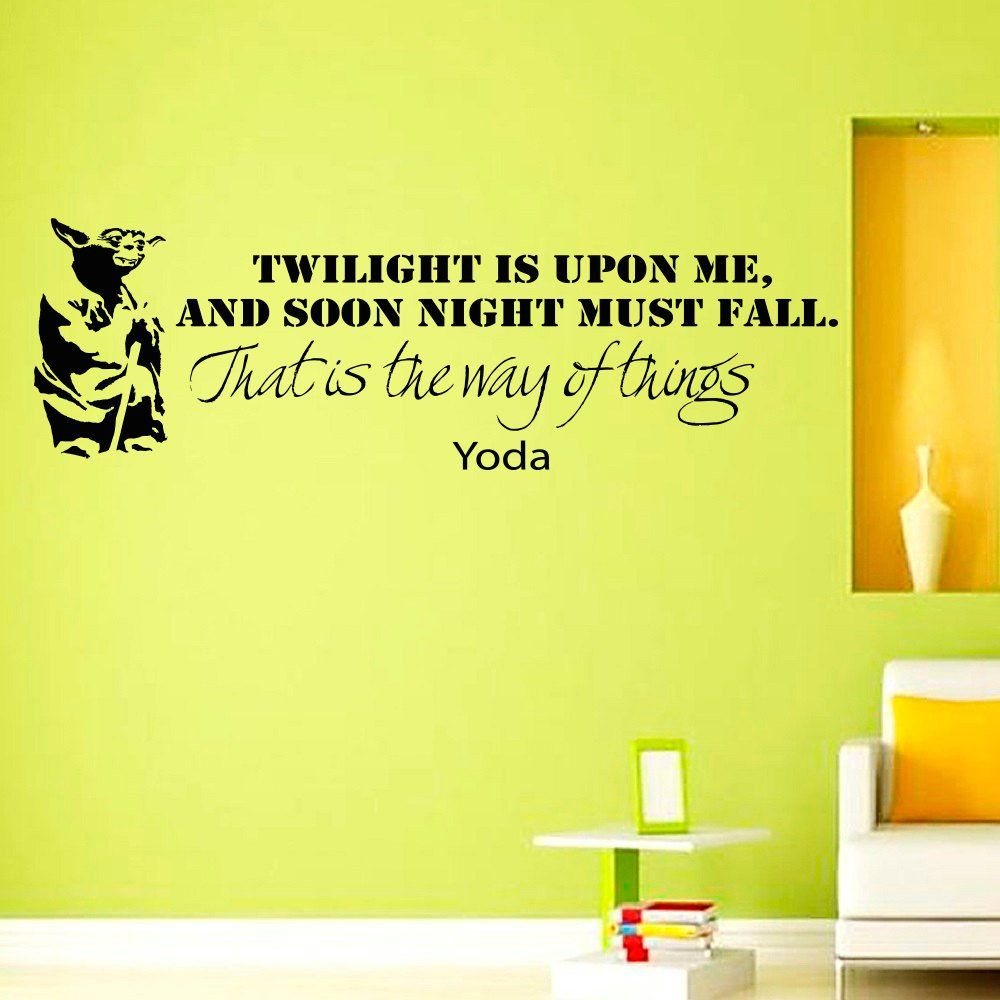 Wall Decals Star Wars Quote Twilight is upon me Yoda quote Children ...
