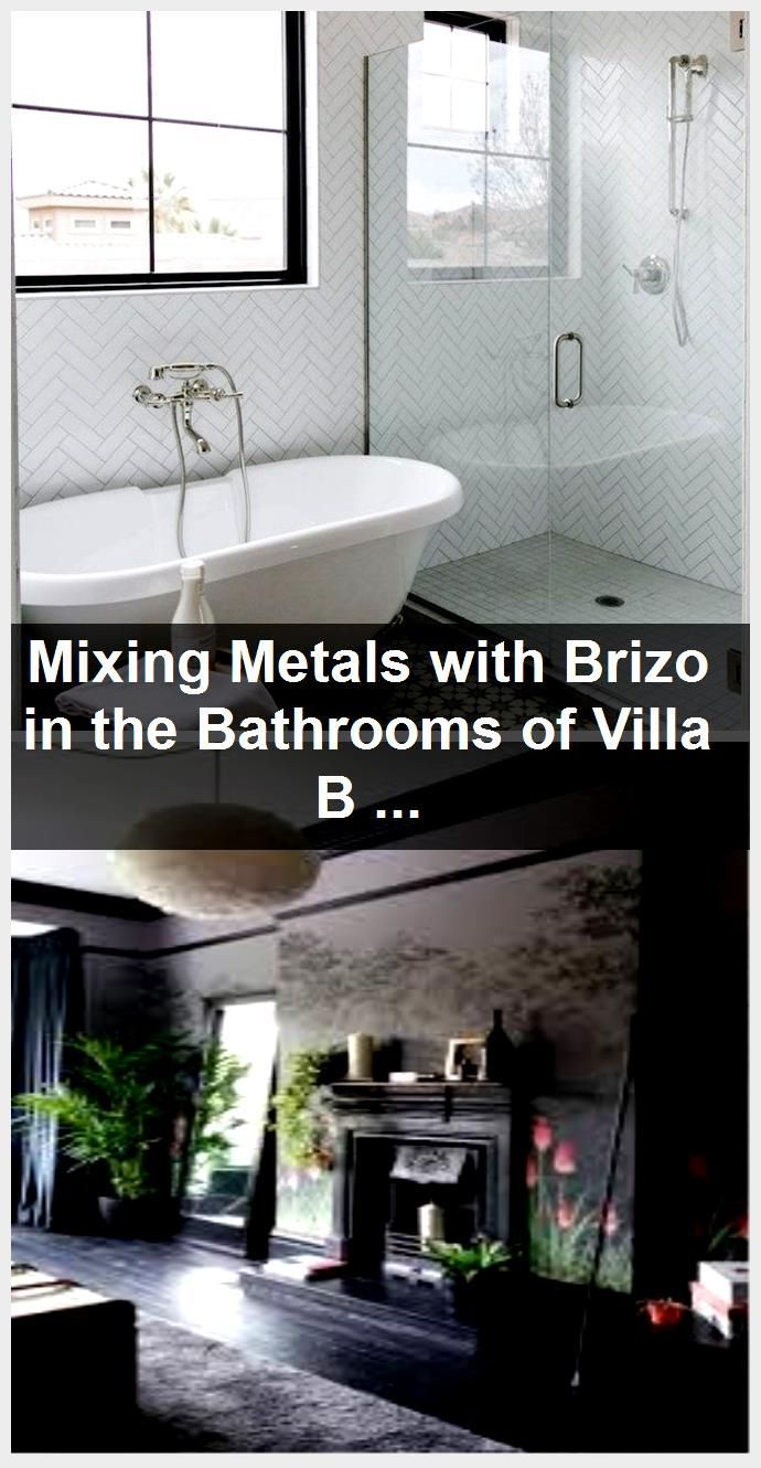 Photo of Mixing Metals with Brizo in the Bathrooms of Villa BonitaBECKI OWENS,  #Bathrooms #BonitaBECK…