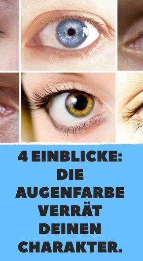 Augenfarbe verrät deinen Charakter. | Augenfarbe, Augen