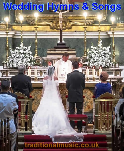 Wedding Hymns & Songs A Collection Of The Top Most Popular Christian  Wedding Hymns and Songs with lyrics, chords and PDF.