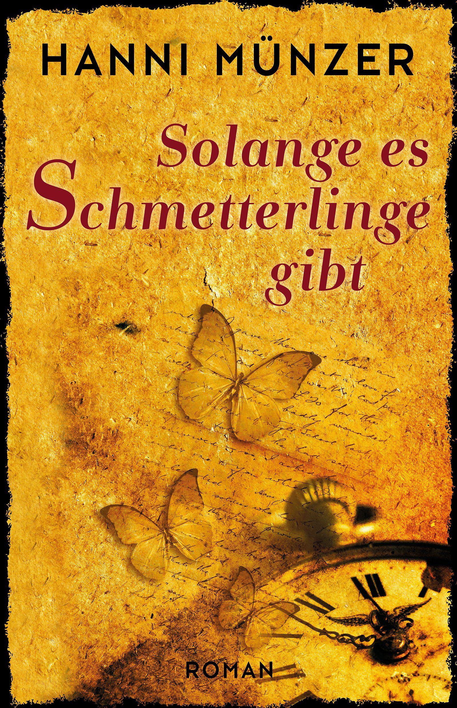 Solange Es Schmetterlinge Gibt Hanni Münzer Bücher Pinterest