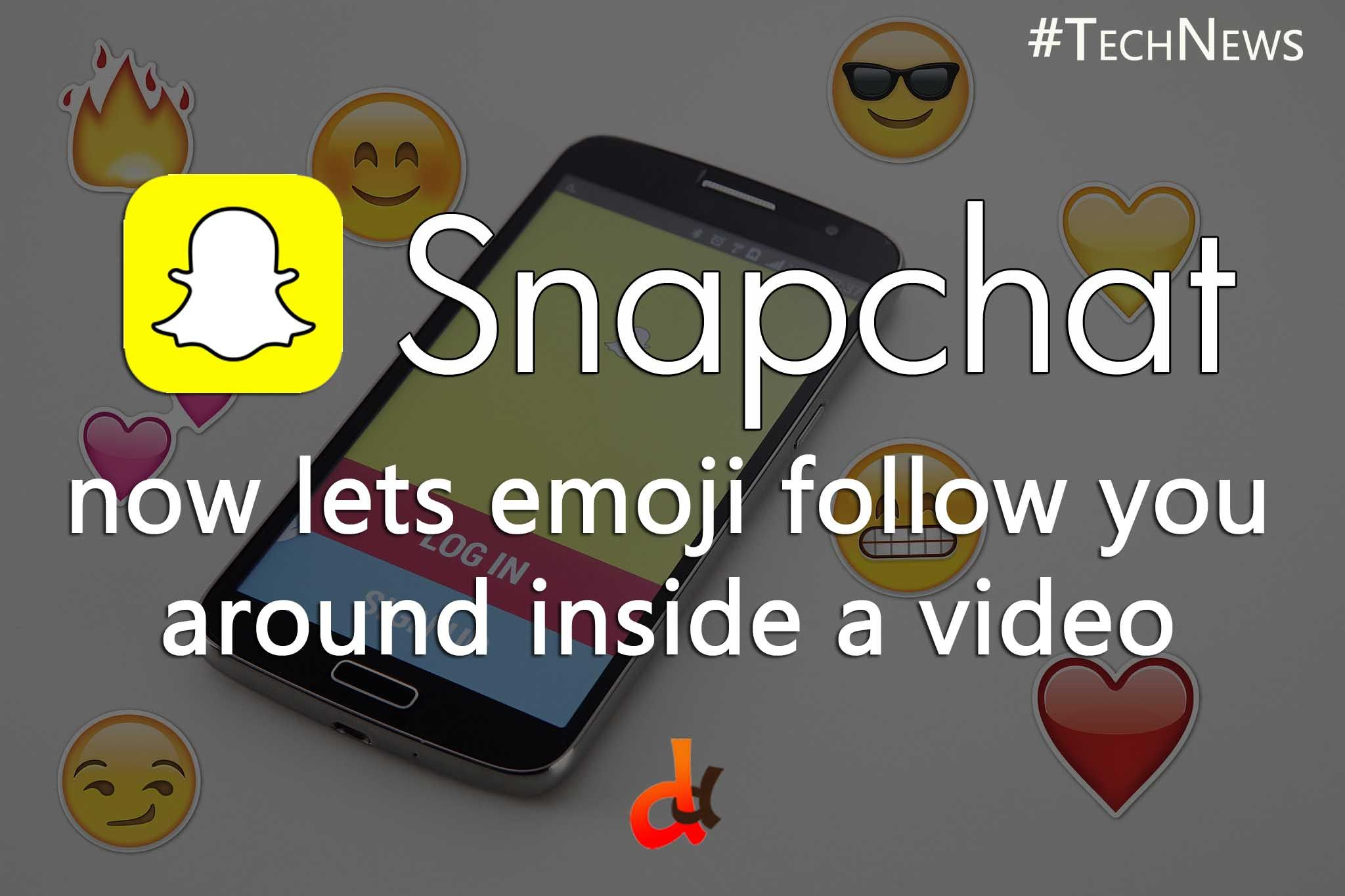 Android snapchat users can now attach emoji to specific objects in android snapchat users can now attach emoji to specific objects in their videos that will move ccuart Image collections