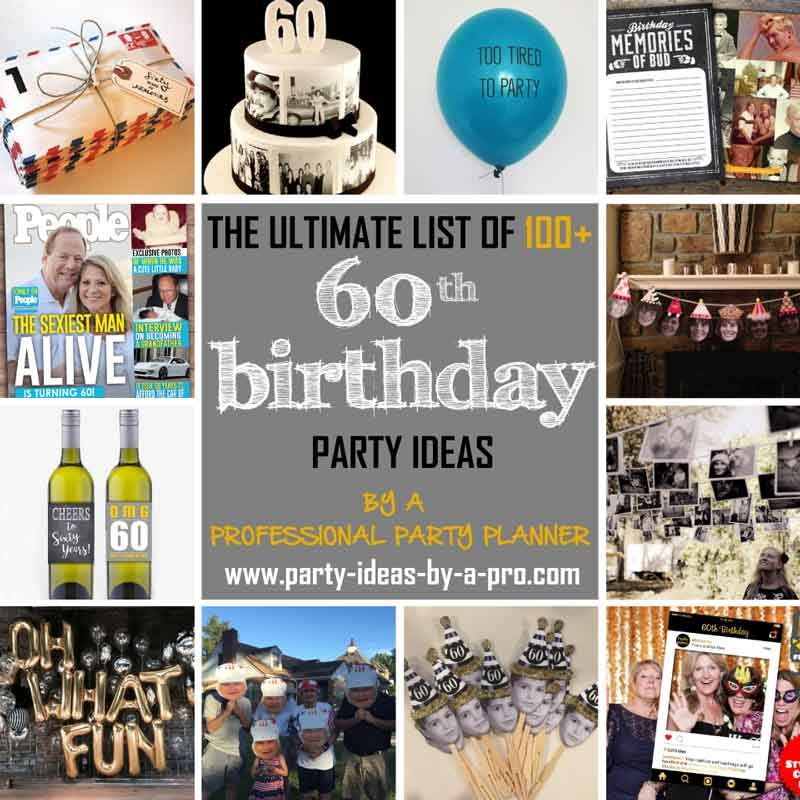 100 60th Birthday Party Ideas By A Professional Party Planner
