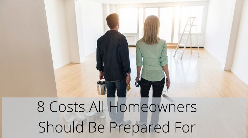 8 costs all homeowners should be prepared for in 2020