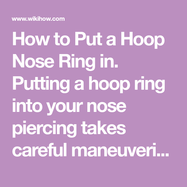 Put A Hoop Nose Ring In Nose Piercing Bump Piercings Nose