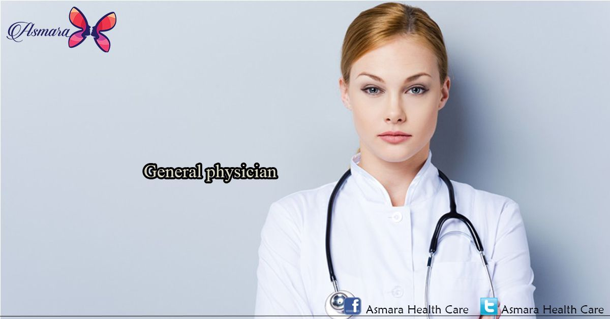 Searching For Best General Physician Visit Asmarahealthcare To