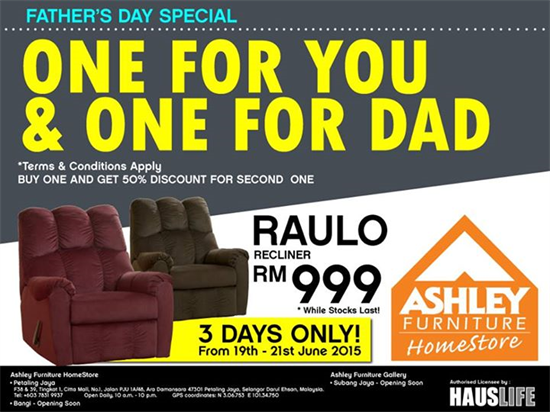 19 21 Jun 2015: Ashley Furniture HomeStore Fathers Day Special Promotion