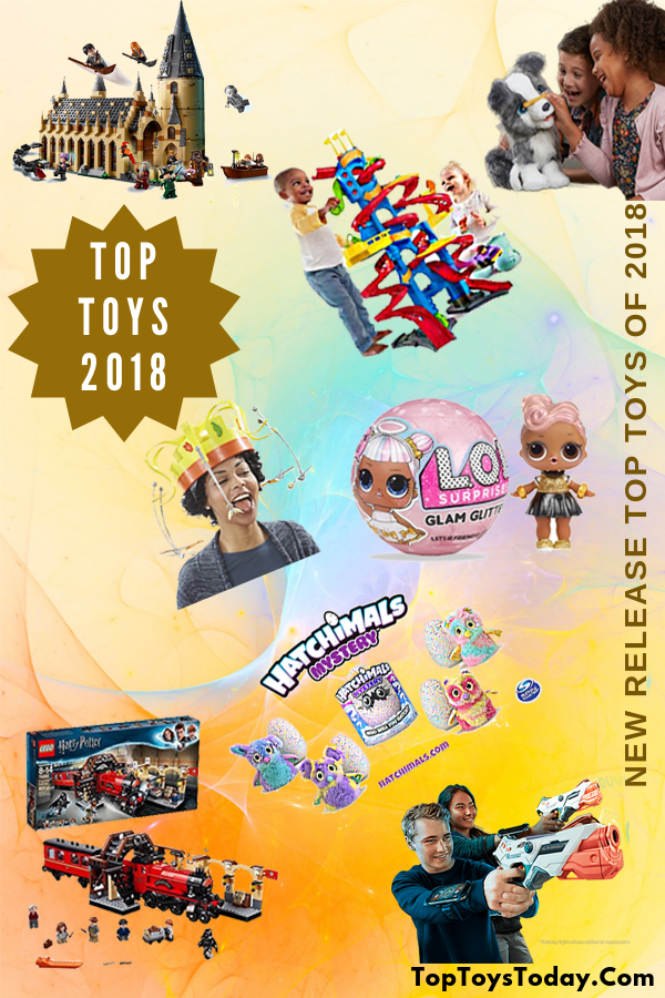 Most Popular New Release Top Toys Of 2018 Top Toys 2018 Best