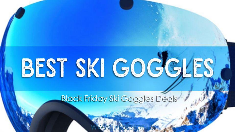 black friday deals ski goggles