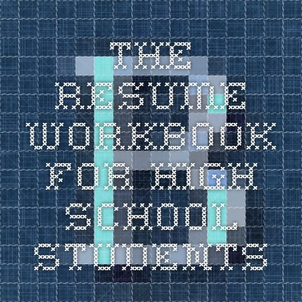 the resume workbook for high school students