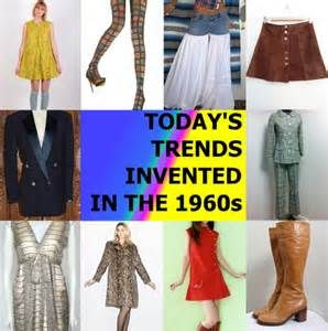 Today's Trends Invented In The 1960's