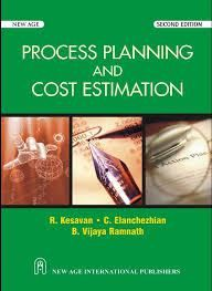 Process Planning and Cost Estimation PDF | MECHANICAL - FREE PDF