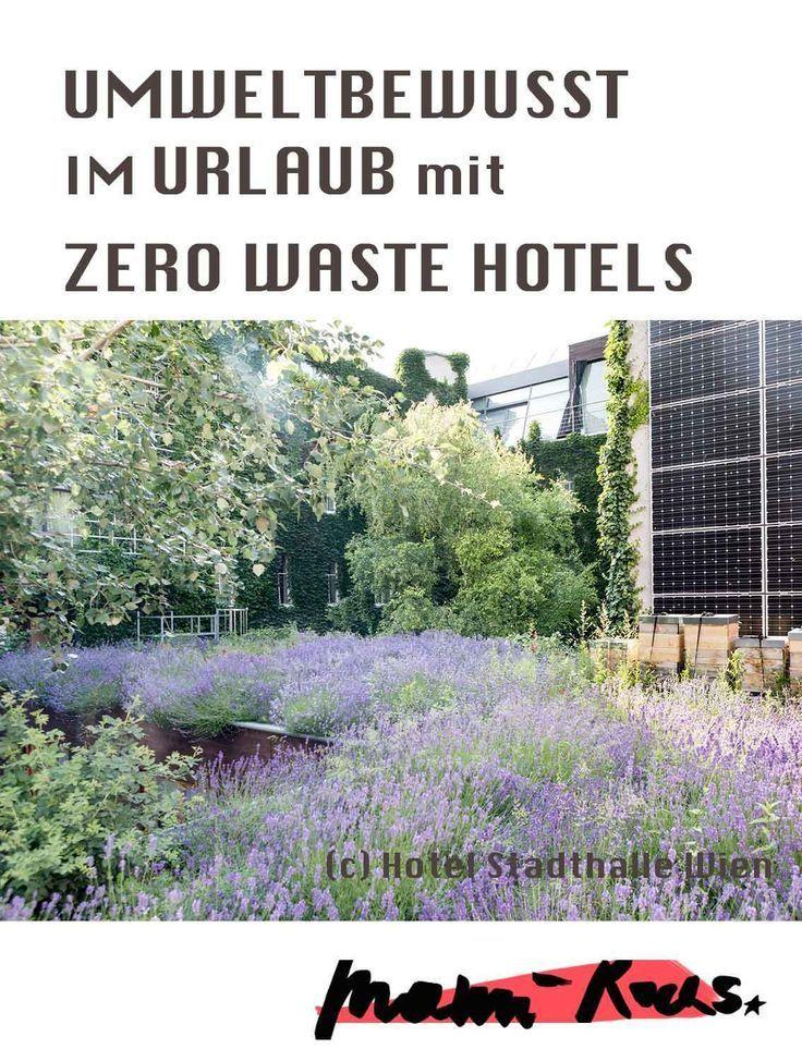 Umweltbewusst im Urlaub mit Zero Waste Hotels   Nachhaltigkeit