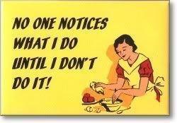 one notices what I do until I don't do it